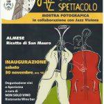 Mostra fotografica Jazz che spettacolo Novembre 2013